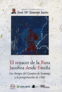 RENACER DE LA RUTA JACOBEA DESDE ESTELLA, EL
