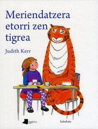 Meriendatzera Etorri Zen Tigrea - Judith Kerr