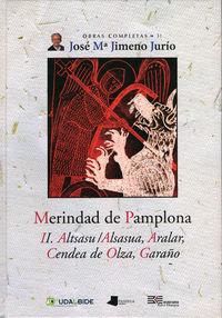 MERINDAD DE PAMPLONA II - ALTSASU / ALSASUA, ARALAR, CENDEA DE OLZA,