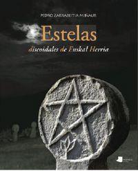 Estelas Discoidales De Euskal Herria - Pedro Zarrabeitia