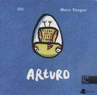 Arturo (eusk) - Oli / Marc Taeger (il. )