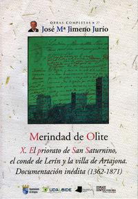 Meridad De Olite X - El Priorato De San Saturnino, El Conde De Lerin - Jose Maria Jimeno Jurio