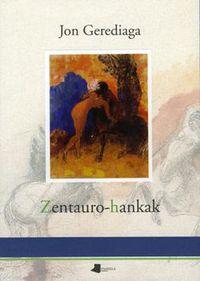 Zentauro-Hankak - Jon Gerediaga Goitia