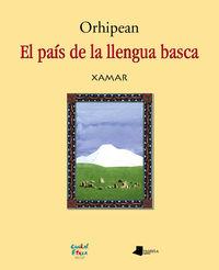 Orhipean - El Pais De La Llengua Basca - Xamar