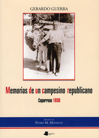 Memorias De Un Campesino Republicano - Gerardo Guerra