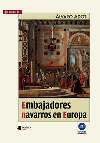 Embajadores Navarros En Europa - Alvaro Adot