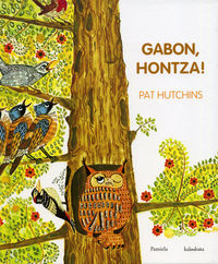 Gabon, Hontza! - Pat Hutchins