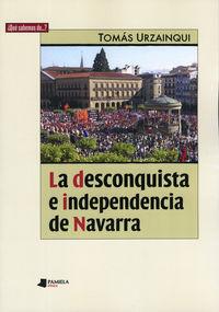 La desconquista e independencia de navarra - Tomas Urzainqui