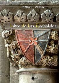 Libro De Los Teobaldos - Mikel Zuza