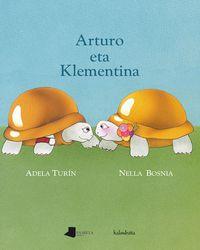 Arturo Eta Klementina - Adela Turin / Nella Bosnia (il. )