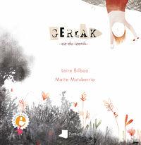 Gerrak Ez Du Izenik - Leire Bilbao / Maite Mutuberria (il. )