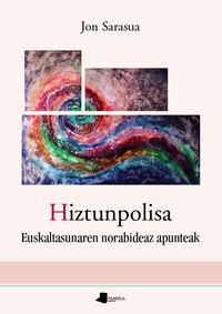 Hiztunpolisa - Euskaltasunaren Norabideaz Apunteak - Jon Sarasua
