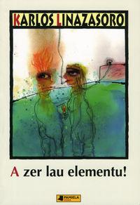 A Ze Lau Elementu! - Karlos Linazasoro