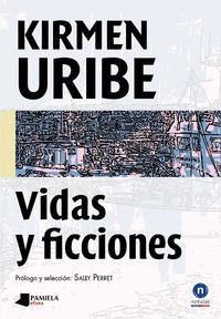 Vidas Y Ficciones - Kirmen Uribe