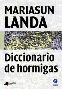 Diccionario De Hormigas - Mariasun Landa
