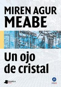 OJO DE CRISTAL, UN