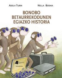 Bonobo Betaurrekodunen Egiazko Historia - Adela Turin / Nella Bosnia (il. )