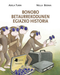 BONOBO BETAURREKODUNEN EGIAZKO HISTORIA