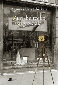 Zuri-Beltzeko Argazkiak - Arantxa Urretabizkaia
