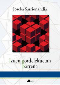 izuen gordelekuetan barrena - Joseba Sarrionandia
