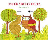 ustekabeko festa - Pat Hutchins