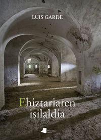 EHIZTARIAREN ISILALDIA (EUSKADI LITERATUR SARIA 2016)