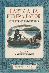 hartz aita etxera dator - Else Holmelund Minarik / Maurice Sendak (il. )