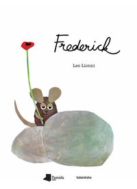 Frederick (euskaraz) - Leo Lionni