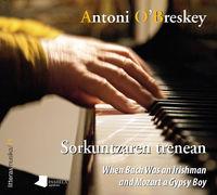 (CD+LIB) SORKUNTZAREN TRENEAN - ANTONY O'BRESKEY