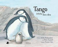 Tango Iritsita, Hiru Dira - Justin Richardson / Peter Parnell / Henry Cole (il. )