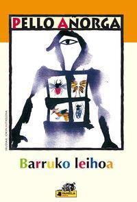 Barruko Leihoa - PELLO AÑORGA / Jokin Mitxelena (il. )