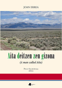 Aita Deitzen Zen Gizona - (a Man Called Aita) - Joan Errea Paris / Pello Salaburu (ed. )