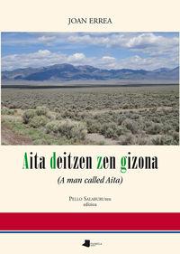 AITA DEITZEN ZEN GIZONA - (A MAN CALLED AITA)