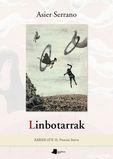 Linbotarrak (xabier Lete Iii. Poesia Saria) - Asier Serrano