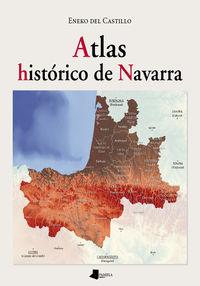 Atlas Historico De Navarra - Eneko Del Castillo