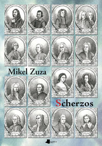 Scherzos - Mikel Zuza