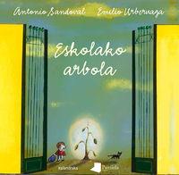 eskolako arbola - Antonio Sandoval / Emilio Urberuaga (il. )