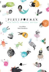 Piztipoemak Eta Beste Xomorro Batzuk - Leire Bilbao / Maite Mutuberria (il. )