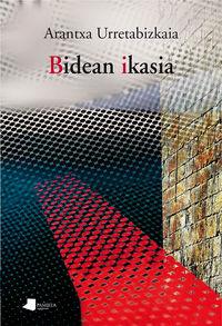 Bidean Ikasia (1993-2016) - Arantxa Urretabizkaia