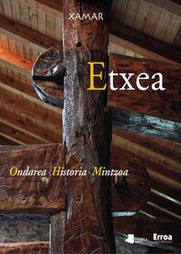 Etxea - Ondarea, Historia, Mintzoa - Xamar