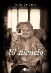 El silencio - Maria Urruzola