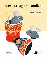 Alex Eta Sagu Mekanikoa - Leo Lionni