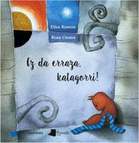 Ez Da Erraza, Katagorri! - Elisa Ramon / Rosa Osuna (il. )