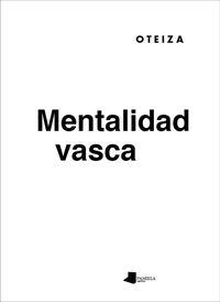 Mentalidad Vasca - Jorge Oteiza
