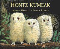 Hontz Kumeak - Martin Waddell / Patrick Benson (il. )