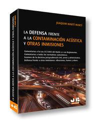 DEFENSA FRENTE A LA CONTAMINACION ACUSTICA Y OTRAS INMISIONES, LA