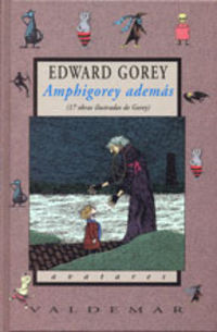 AMPHIGOREY ADEMAS - 17 OBRAS ILUSTRADAS DE GOREY