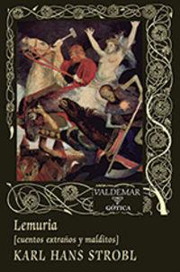 Lemuria - Cuentos Extraños Y Malditos - Karla Hans Strobl