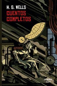 CUENTOS COMPLETOS (H. G. WELLS)