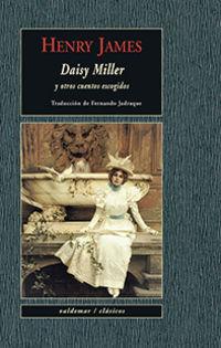 DAISY MILLER - Y OTROS CUENTOS ESCOGIDOS